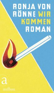 Ronja von Rönne Wir kommen Roman Cover