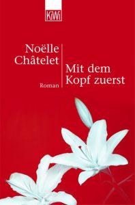 Cover Mit dem Kopf zuerst Noelle Chatelet