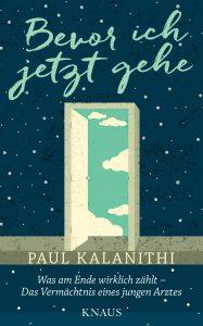 Bevor ich jetzt gehe von Paul Kalanithi When breath becomes air